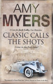 Cover of: Classic Calls The Shots A Case For Jack Colby The Car Detective