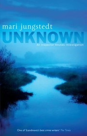Cover of: Unknown Mari Jungstedt