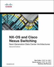 Cover of: NxOS and Cisco Nexus Switching NextGeneration Data Center Architectures