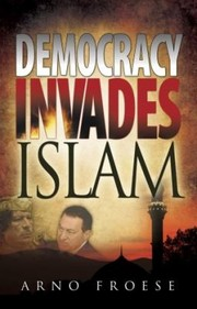 Cover of: Democracy Invades Islam