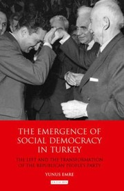 Cover of: The Emergence of Social Democracy in Turkey