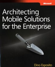Cover of: Architecting Mobile Solutions for the Enterprise
