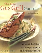 Cover of: The New Gas Grill Gourmet, Updated and expanded