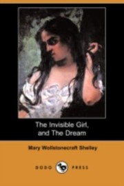 Cover of: The Invisible Girl and the Dream Dodo Press