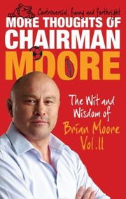Cover of: More Thoughts of Chairman Moore
