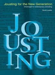 Cover of: Jousting for the New Generation