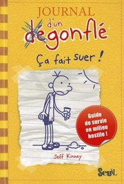 Cover of: Journal DUn Degonfle T4 CA Fait Suer