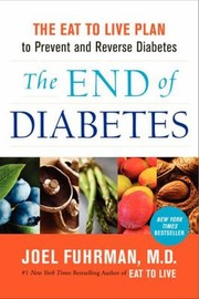 Cover of: The End of Diabetes