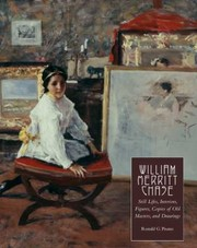 Cover of: William Merritt Chase Volume 4