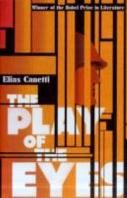 Cover of: The Play of the Eyes Elias Canetti