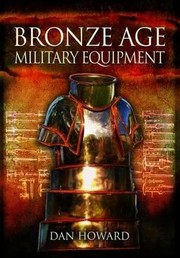 Cover of: Bronze Age Military Equipment