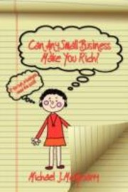 Cover of: Can Any Small Business Make You Rich