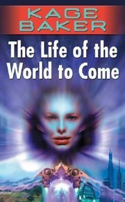 Cover of: The Life of the World to Come
