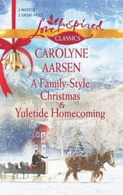 Cover of: A FamilyStyle Christmas and Yuletide Homecoming