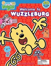Cover of: Welcome to Wuzzleburg With 50 Vinyl Clings