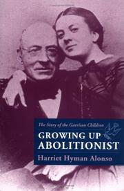 Cover of: Growing up abolitionist
