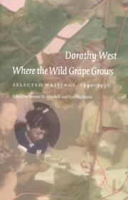 Cover of: Where The Wild Grape Grows | Dorothy West