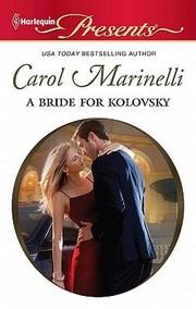 A Bride for Kolovsky                              Harlequin Presents