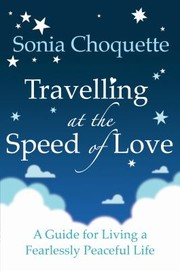 Cover of: Travelling at the Speed of Love Sonia Choquette