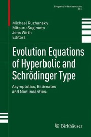 Cover of: Evolution Equations of Hyperbolic and Schr Dinger Type