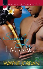 Cover of: Saved by Her Embrace