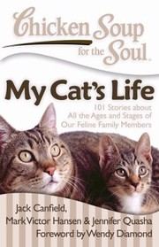 Cover of: Chicken Soup for the Soul My Cats Life