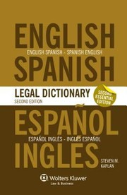 Cover of: Essential EnglishSpanish and SpanishEnglish Legal Dictionary  2nd Edition