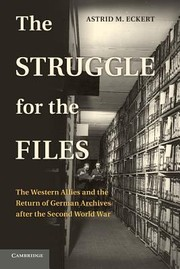 Cover of: The Struggle for the Files