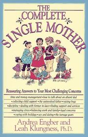 The complete single mother by Andrea Engber