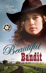 Beautiful Bandit                              Lone Star Legends