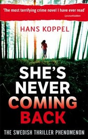 Cover of: Shes Never Coming Back