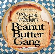 Cover of: Wit and Wisdom from the Peanut Butter Gang
