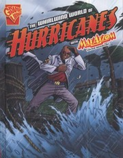 Cover of: The Whirlwind World of Hurricanes Katherine Krohn