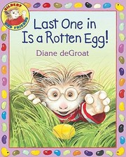 Cover of: Last One in Is a Rotten Egg
