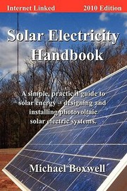 Cover of: Solar Electricity Handbook  2010 Edition