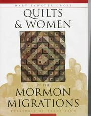 Cover of: Quilts & Women of the Mormon Migrations