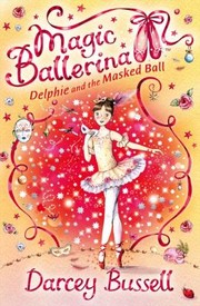 Cover of: Magic Ballerina 3 Delphie and the Masked Ball