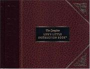 Cover of: The complete life's little instruction book