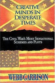 Cover of: Creative minds in desperate times | Webb B. Garrison