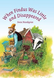 Cover of: When Findus Was Little and Disappeared