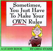 Cover of: Sometimes, you just have to make your own rules