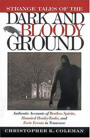 Cover of: Strange tales of the dark and bloody ground