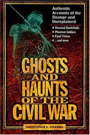 Cover of: Ghosts and haunts of the Civil War