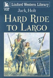 Cover of: Hard Ride to Largo
