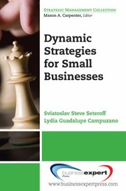 Cover of: Dynamic Strategies for Small Businesses
