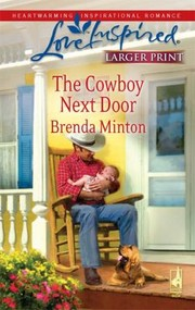 Cover of: The Cowboy Next Door                            Love Inspired Larger Print
