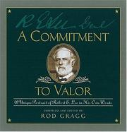 Cover of: A Commitment To Valor A Unique Portrait Of Robert E. Lee In His Own Words