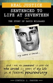 Cover of: Real Justice Sentenced to Life at Seventeen