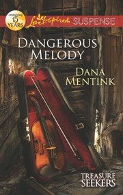 Cover of: Dangerous Melody