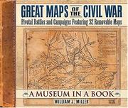 Cover of: Great Maps of the Civil War | William J. Miller